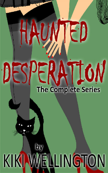 Haunted Desperation Completeby Kiki Wellington book cover
