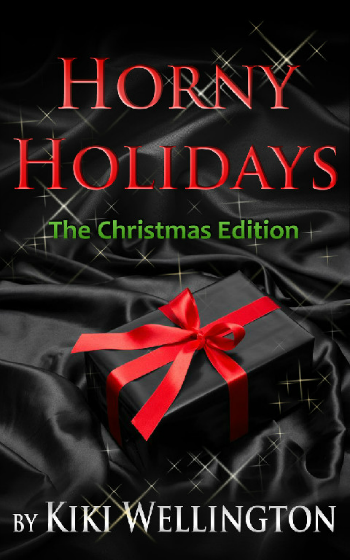 Horny Holidays - Christmas Edition by Kiki Wellington book cover