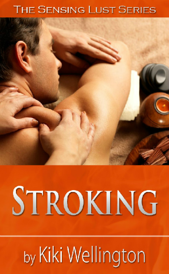 Stroking by Kiki Wellington book cover