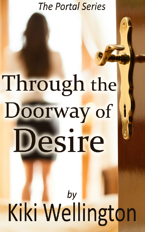 Through the Doorway of Desire by Kiki Wellington book cover
