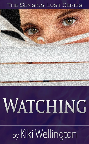 Watching by Kiki Wellington book cover